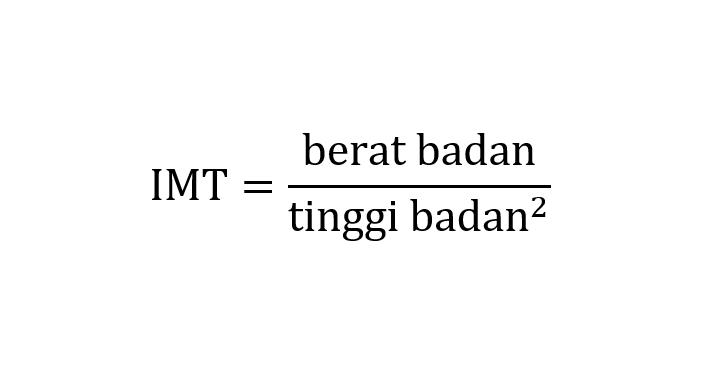 Rumus menghitung IMT